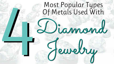 precious metals in diamond jewelry